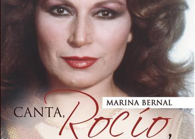 Canta, Rocío, canta. Documentos inéditos de la vida de Rocío Jurado, por Marina Bernal